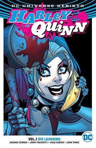 Harley Quinn Vol 1 Rebirth