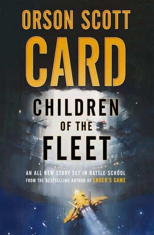 Children of the Fleet (Fleet School #1) by Orson Scott Card