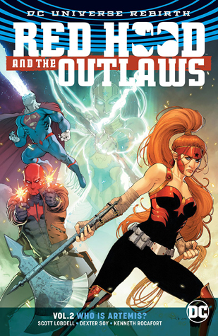 Red Hood and the Outlaws, Vol. 2: Who Is Artemis?
