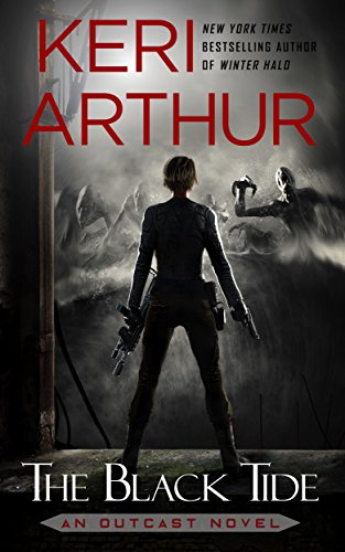 The Black Tide (Outcast #3) by Keri Arthur