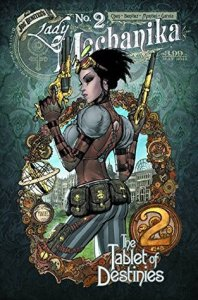 Lady Mechanika Volume 2: Tablet of Destinies