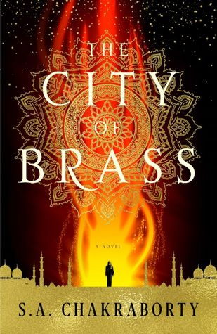 The City of Brass (The Daevabad Trilogy #1) by S.A. Chakraborty