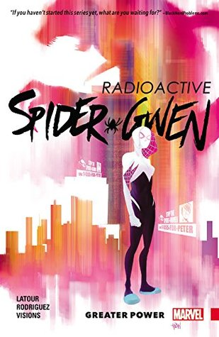 Spider-Gwen, Vol. 1: Greater Power