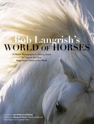 Bob Langrishs World of Horses