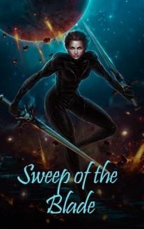 Sweep of the Blade.jpg