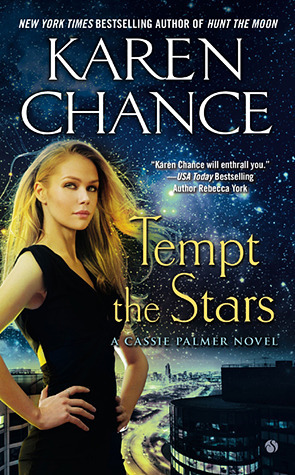 Review – Tempt the Stars (Cassandra Palmer #6) by Karen Chance