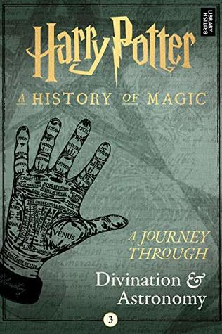 Harry Potter A Journey Through Divination & Astronomy