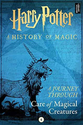 Harry Potter A Journey Through Care of Magical Creatures