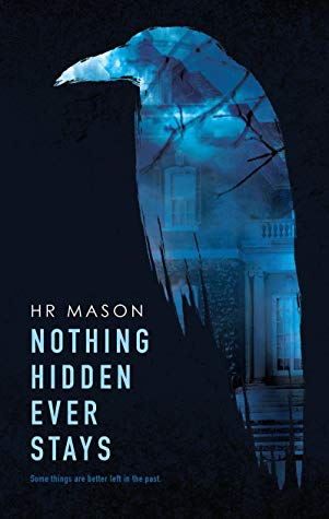 Nothing Hidden Ever Stays