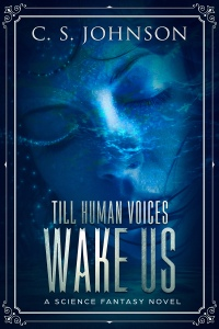 Till the Human Voices Wake Us