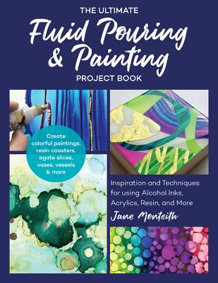 The Ultimate Fluid Pouring and Painting Project Books