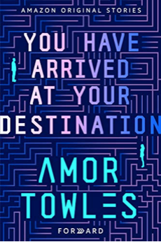 You Have Arrived At Your Destination