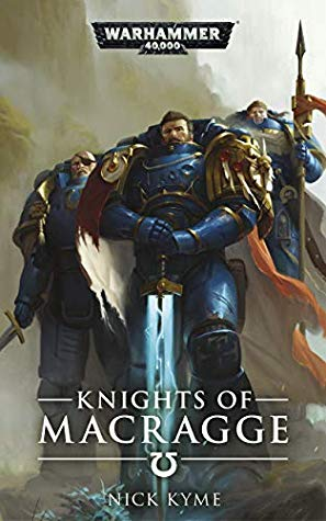 Knights of Macragge by Nick Kyme