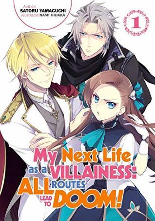 My Next Life As a Villainess Vol 1