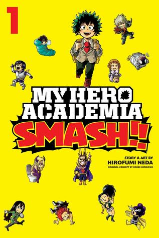 My Hero Academia Smash Vol. 1